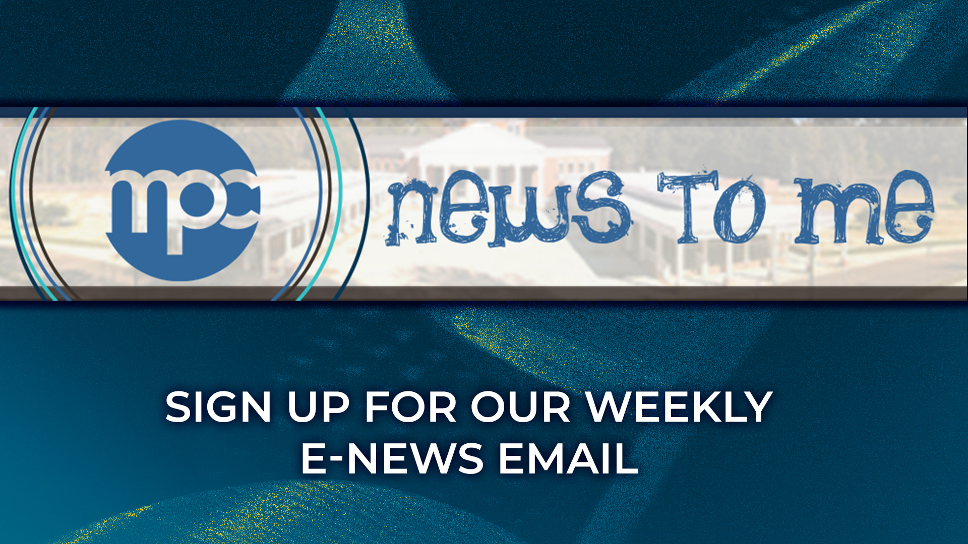 Get our MPC E-mail Newsletter!